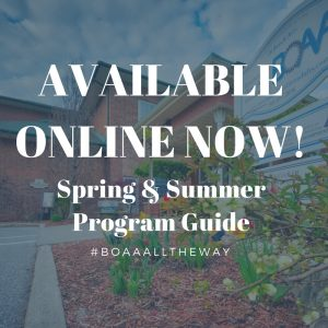 Spring has Sprung at BOAA – NEW Program Guide now AVAILABLE!