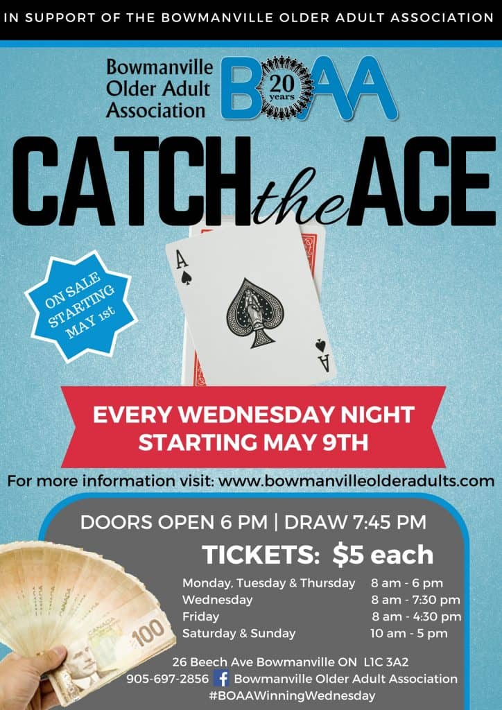 boaa catch the ace draw  u2013 bowmanville older adult association