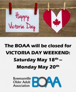 BOAA Victoria Day Long Weekend CLOSURE