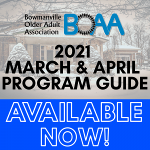BOAA 2021 March & April PROGRAM GUIDE – NOW AVAILABLE